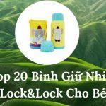 Top 20 bình nước cho bé lock&lock được các mẹ tìm mua nhiều nhất